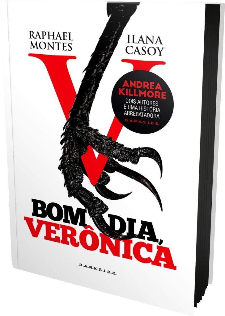 Bom dia Veronica - Raphael Montes - Ilana Casoy - DarksideBooks - Canto do Gargula