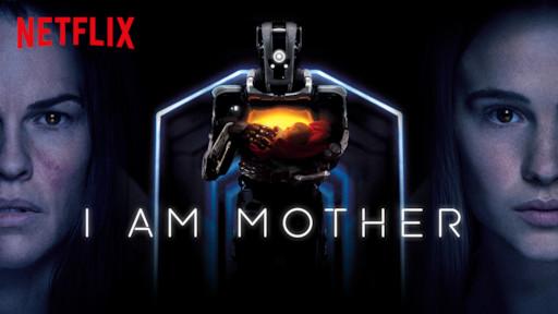I am Mother - Netflix - Canto do Gargula