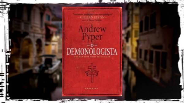 O Demonologista - Darkside Books - Andrew Pyper - Canto do Gargula
