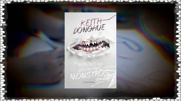 O menino que desenhava monstros - Keith Donohue - Darkside Books - Canto do Gargula