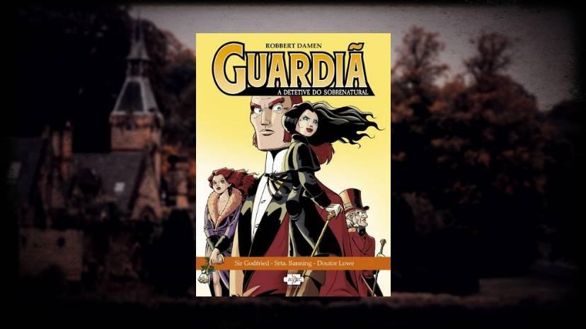 Guardia A Detetive do Sobrenatural vol 1 - Robert Damen - AVEC Editora - Canto do Gargula